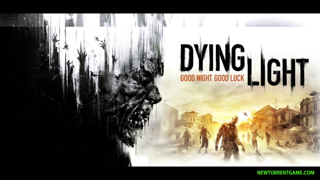 DYING LIGHT torrent download