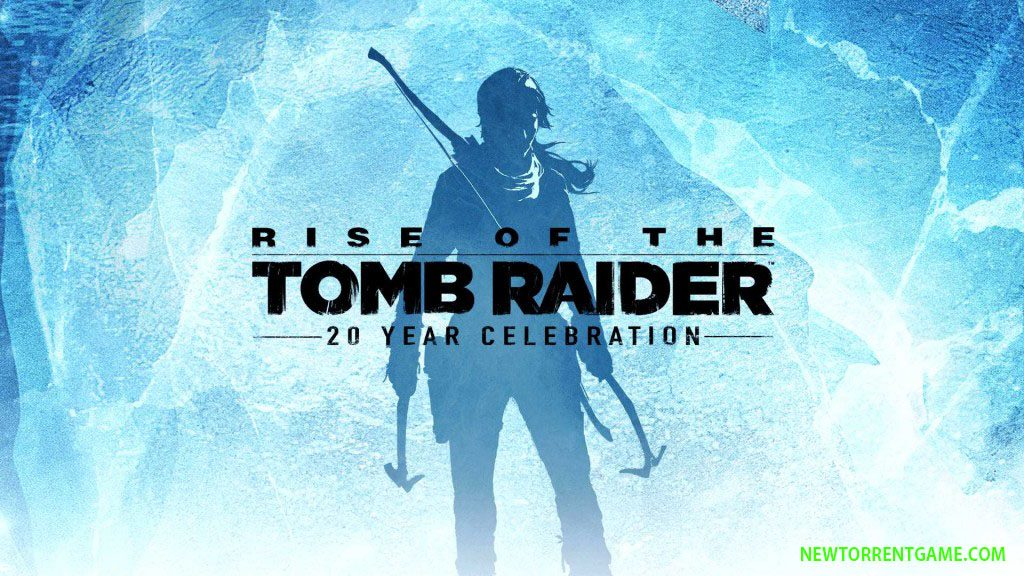 RISE OF THE TOMB RAIDR 20 YEAR CELEBRATION CPY CRACK DOWNLOAD