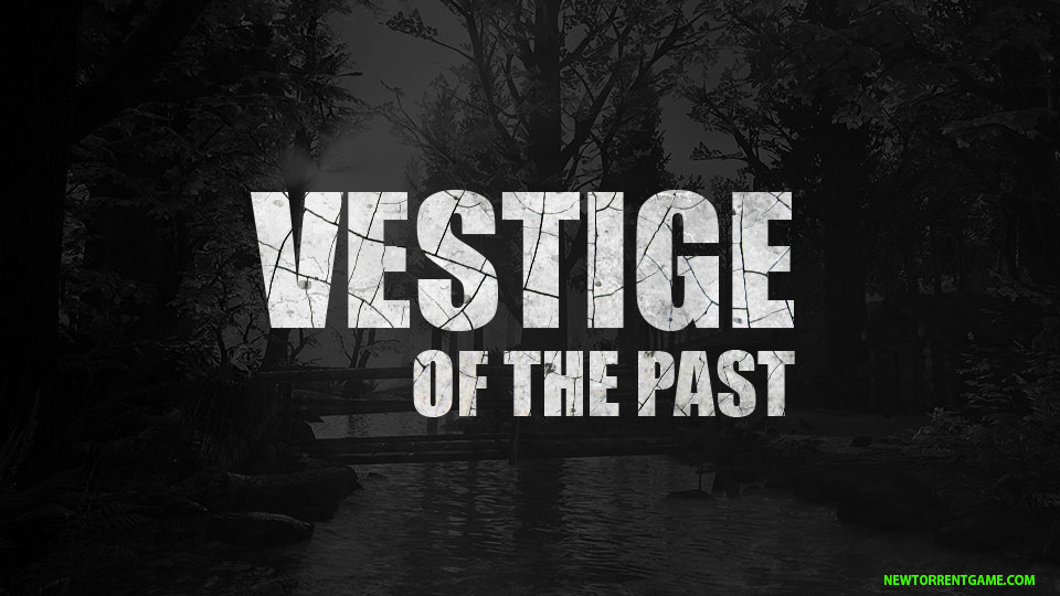 VESTIGE OF THE PAST Torrent crack download pc